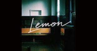 Lemon lyric, Lemon english translation, Lemon 米津玄師 (Kenshi Yonezu) lyrics