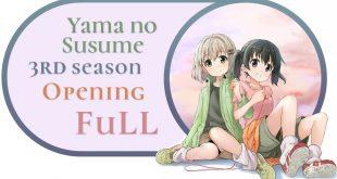 Yama no Susume Season 3 Opening(Chiheisen Stride) lyric, Yama no Susume Season 3 Opening(Chiheisen Stride) english translation, Yama no Susume Season 3 Opening(Chiheisen Stride) Yuka Iguchi lyrics